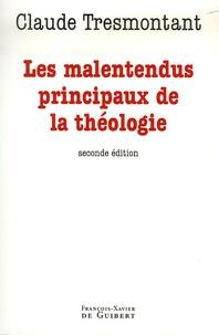 Claude Tresmontant - Les malentendus principaux de la théologie.