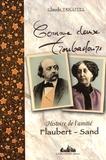 Claude Tricotel - Comme deux troubadours - Histoire de l'amitié Flaubert-Sand.