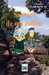 Claude Turcheschi - Santons de ma colline.