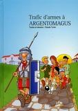 Claude Turier - Trafic d'armes à Argentomagus.