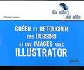 Claude Turrier - Illustrator - Créer et retoucher des dessins et des images.