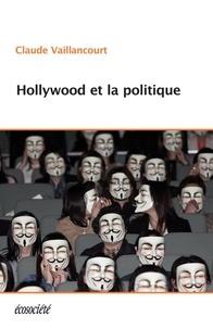 Téléchargement de livres audio sur ipod shuffle 4ème génération Hollywood et la politique RTF par Claude Vaillancourt 9782897190309