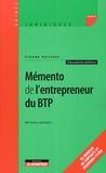 Claude Vaillant - Mémento de l'entrepreneur du BTP.