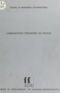 Claude-Valentin Marie - L'immigration étrangère en France.