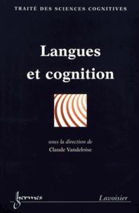 Claude Vandeloise - Langues et cognition.