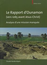 Claude Vandersleyen - Le rapport d'Ounamon (vers 1065 avant Jésus-Christ) - Analyse d'une mission manquée.