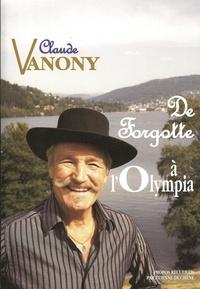 Claude Vanony - De Forgotte à l'Olympia. 1 CD audio