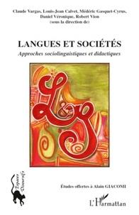 Claude Vargas et Louis-Jean Calvet - Langues et sociétés - Approches sociolinguistiques et didactiques.