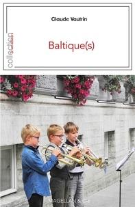 Claude Vautrin - Baltique(s).