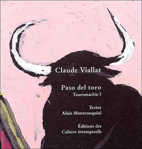 Claude Viallat - Tauromachie - Tome 1, Paso del toro.