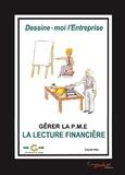 Claude Vieu - Dessine-moi l'entreprise - La lecture financière, gérer la PME. 1 Cédérom