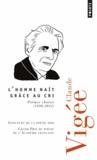 Claude Vigée - L'homme naît grâce au cri - Poèmes choisis (1950-2012).