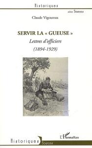 Accentsonline.fr Servir la gueuse - Lettres d'officiers (1894-1929) Image