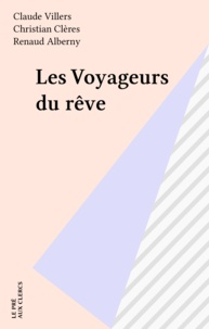 Claude Villers - Marchand d'histoires - Les voyageurs du rêve.