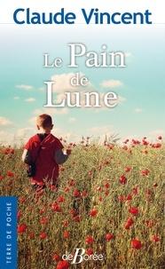 Claude Vincent - Le Pain de Lune.