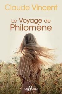 Claude Vincent - Le Voyage de Philomène.