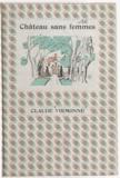 Claude Virmonne et Jacques Berger - Château sans femmes.