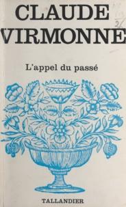 Claude Virmonne - L'appel du passé.