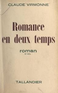 Claude Virmonne - Romance en deux temps.