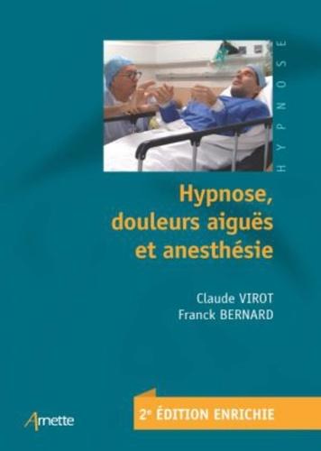 Hypnose, douleurs aiguës et anesthésie - 9782718415383 - 34,99 €