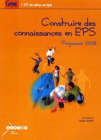 Claude Volant - Construire des connaissances en EPS - Programme 2008.