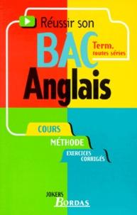 Claude Vollaire - Réussir son bac anglais - Terminales toutes séries.