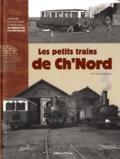 Claude Wagner - Les petits trains de ch'nord.