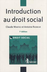 Claude Wantiez et Antoine Rasneur - Introduction au droit social.