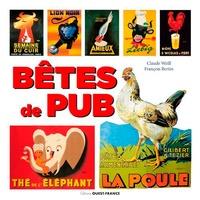 Claude Weill et François Bertin - Bêtes de pub.