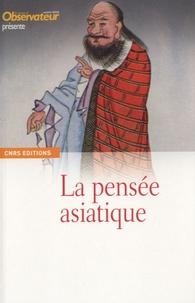 Claude Weill - La pensée asiatique.