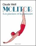 Claude Weill - Molitor : les piscines et la patinoire.