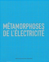 Deedr.fr Métamorphoses de l'électricité Image