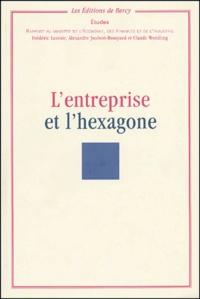 Claude Wendling et Frédéric Lavenir - L'entreprise et l'hexagone - Rapport au ministre de l'Economie, des Finances et de l'Industrie.