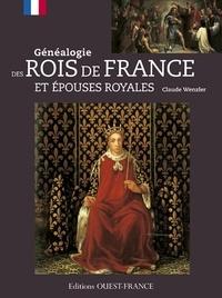 Claude Wenzler - Généalogie des rois de France et épouses royales.