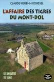 Claude-Youenn Roussel - L'affaire du tigre du Mont-Dol.
