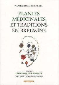 Claude-Youenn Roussel - Plantes médicinales et traditions en Bretagne.