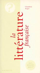 Claudette Auger - La littérature française.
