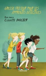 Claudette Boucher - Grosse frayeur pour les apprentis détectives.