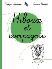 Claudette Charasse - Hiboux et compagnie.