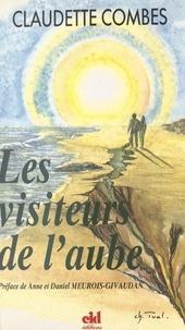 Claudette Combes et Anne Meurois-Givaudan - Les visiteurs de l'aube.