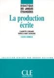Claudette Cornaire et Patricia-Mary Raymond - La production écrite.