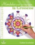 Claudette Jacques - La grossesse - Cahier à colorier.