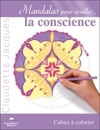 Mandalas pour éveiller la conscience - Cahier de coloriage.pdf