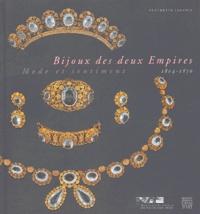 Claudette Joannis - Bijoux des deux Empires 1804-1870 - Mode et sentiment.