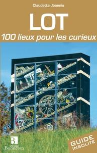 Claudette Joannis - Lot - 100 lieux pour les curieux.
