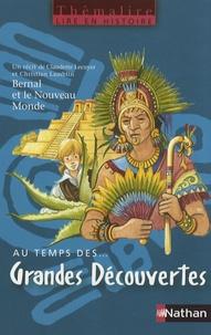 Deedr.fr Au temps des... grandes découvertes - Avec Bernal et le Nouveau Monde Image