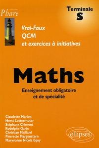 Claudette Marion et Horst Lottermoser - Maths Tle S - QCM et exercices à initiatives.