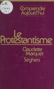 Claudette Marquet et Janine Alaux - Le protestantisme.