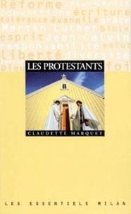 Claudette Marquet - Les protestants.