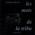 Claudia Adrover - Les mots de la tribu.